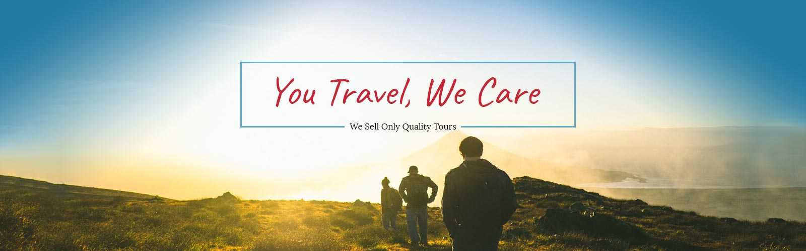 You Travel, We Care